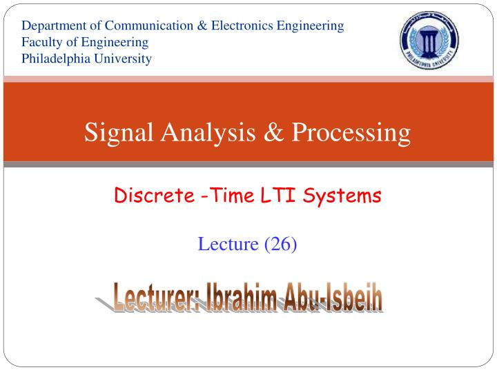 Signal analysis processing discrete time lti systems lecture 26