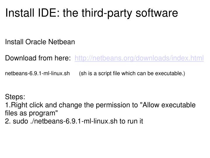 Install IDE: the third-party software