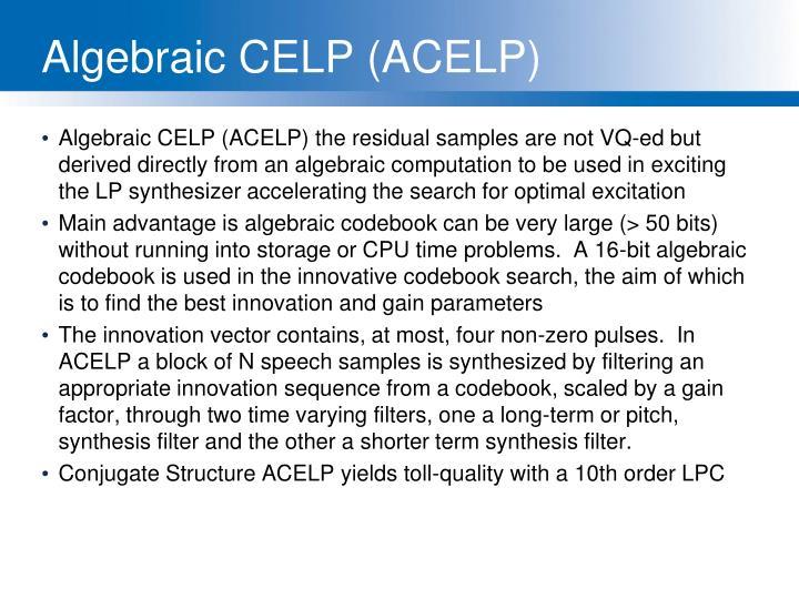 Algebraic CELP (ACELP)
