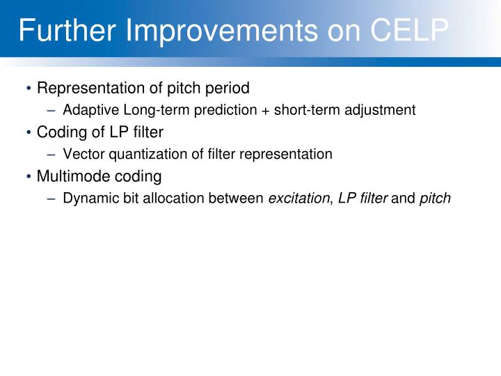 Further Improvements on CELP
