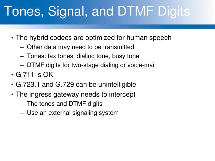 Tones, Signal, and DTMF Digits