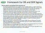 framework for dr and der signals
