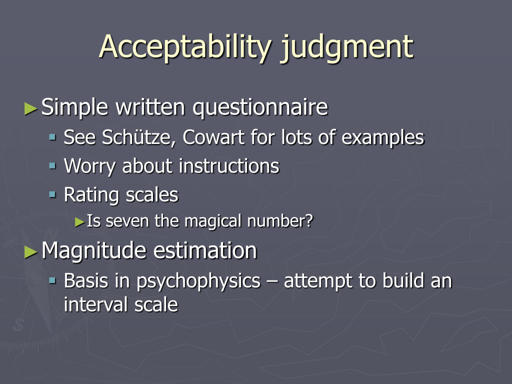 Acceptability judgment