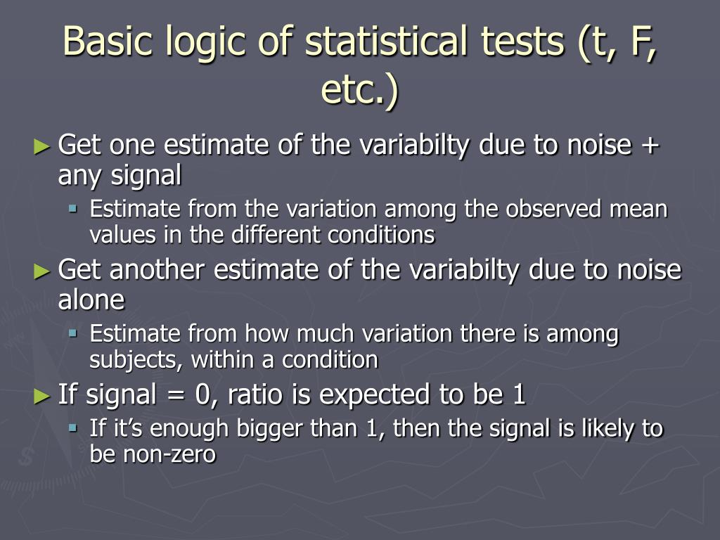 Basic logic of statistical tests (t, F, etc.)
