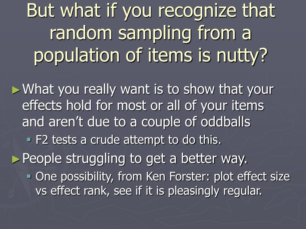 But what if you recognize that random sampling from a population of items is nutty?