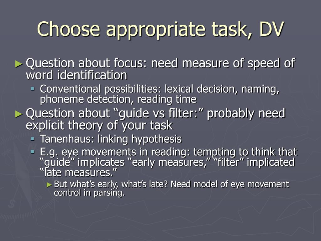 Choose appropriate task, DV