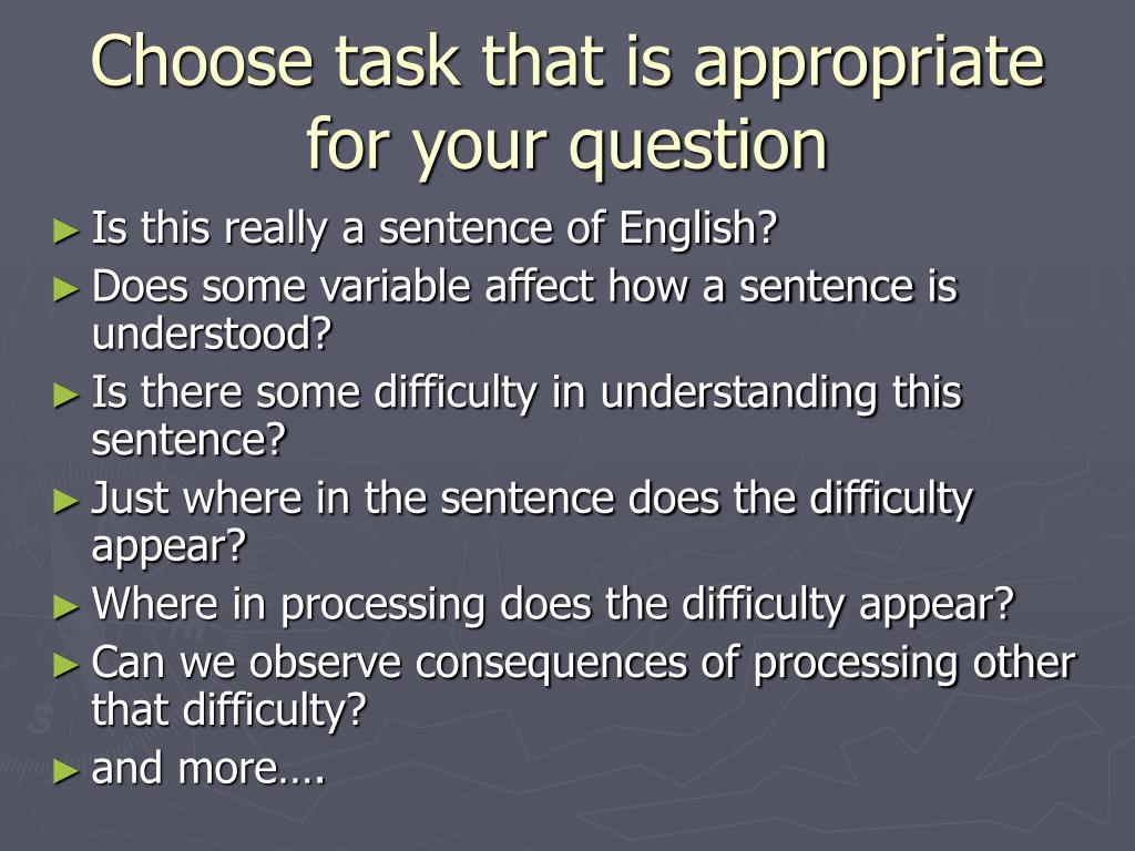 Choose task that is appropriate for your question