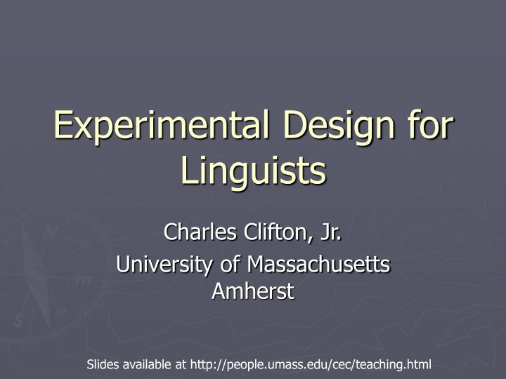 Experimental design for linguists l.jpg