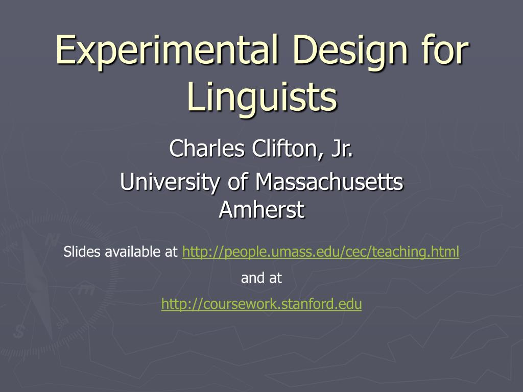 Experimental Design for Linguists