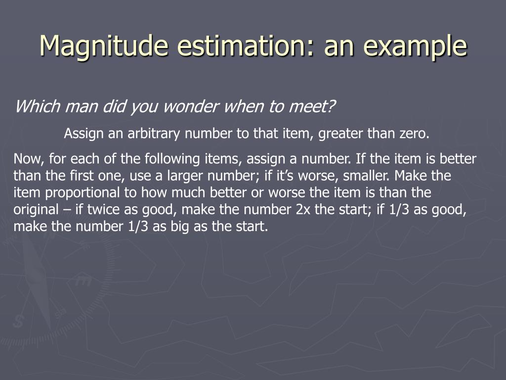 Magnitude estimation: an example