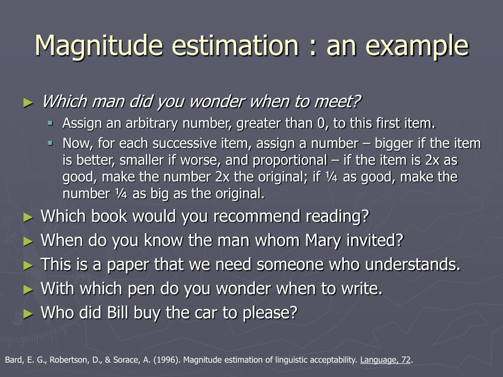 Magnitude estimation : an example