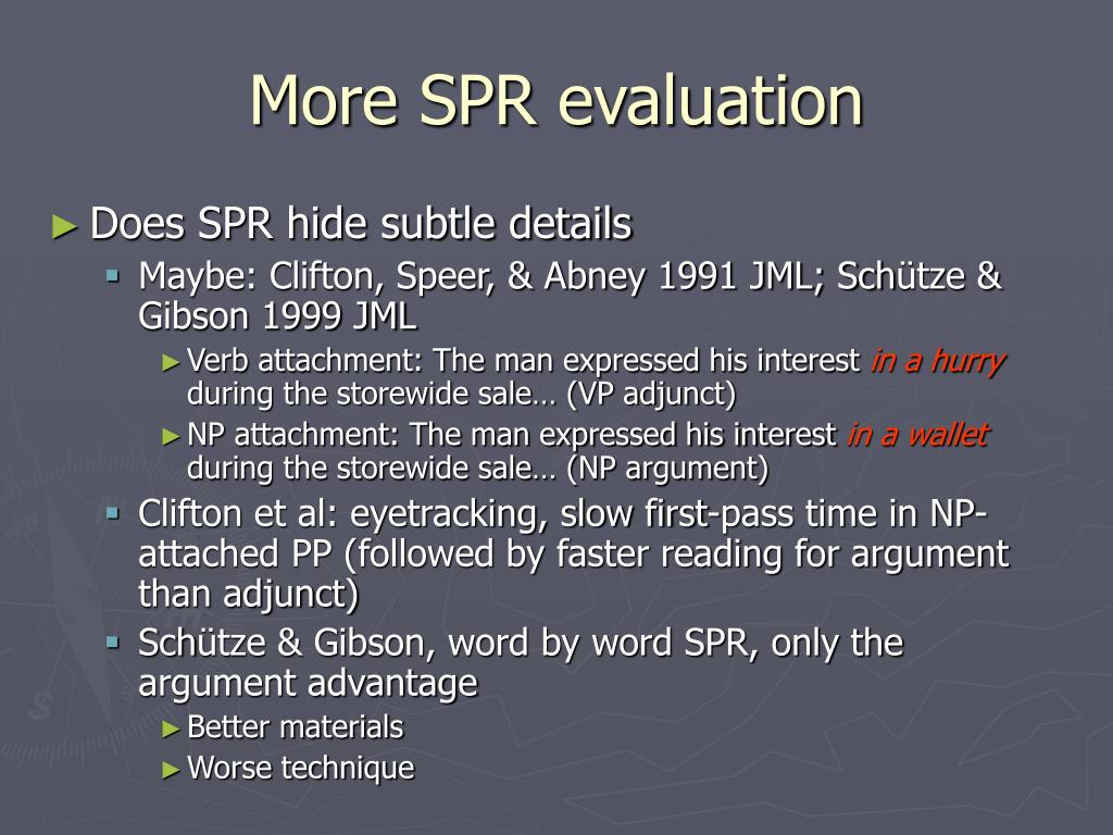 More SPR evaluation