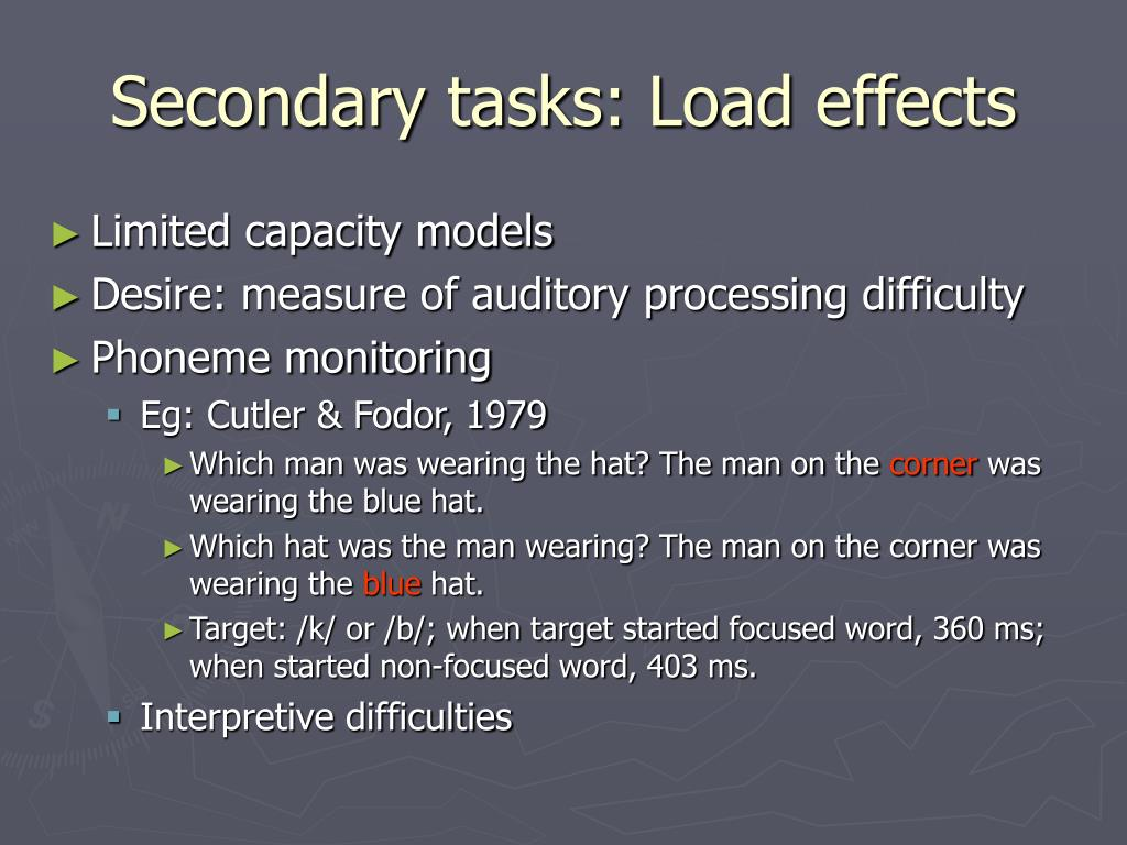 Secondary tasks: Load effects