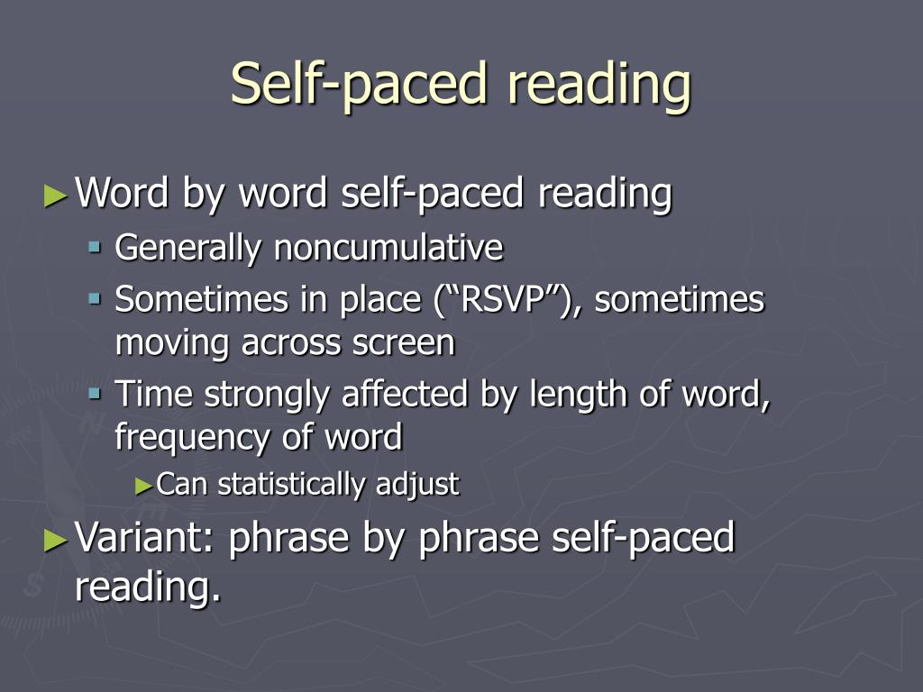 Self-paced reading