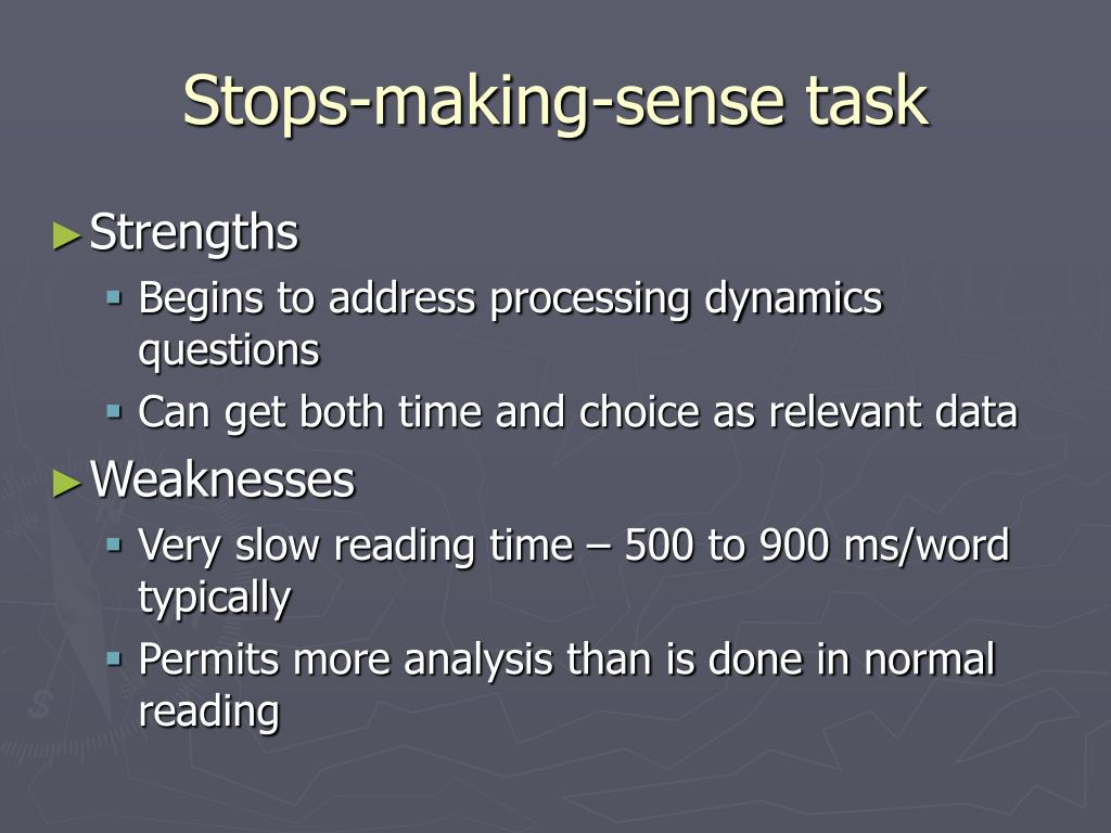 Stops-making-sense task