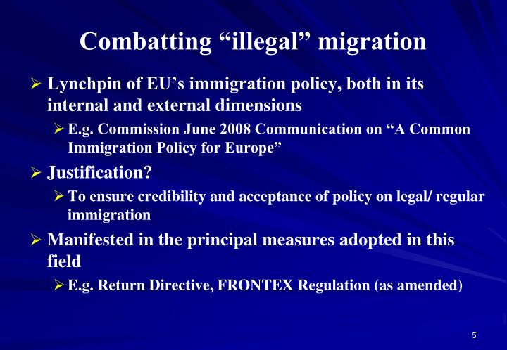"Combatting ""illegal"" migration"