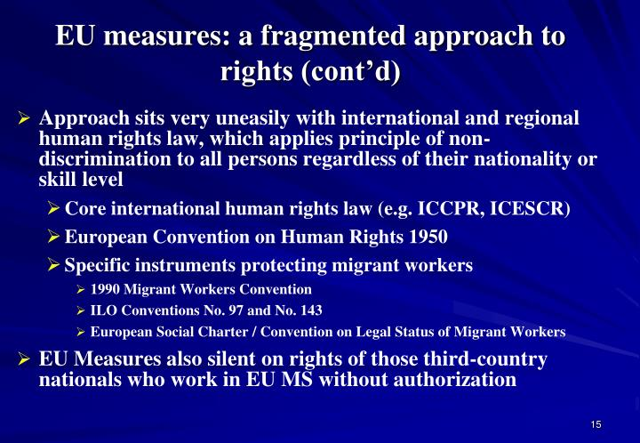 EU measures: a fragmented approach to rights (cont'd)