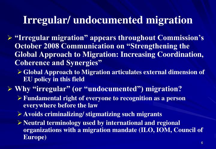 Irregular/ undocumented migration