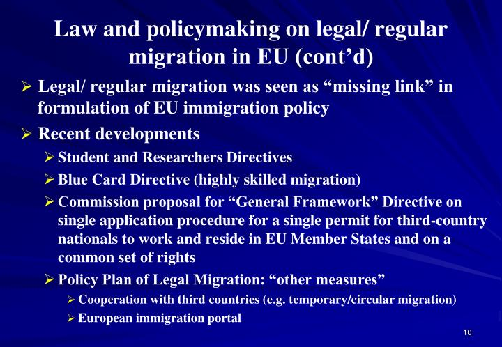 Law and policymaking on legal/ regular migration in EU (cont'd)