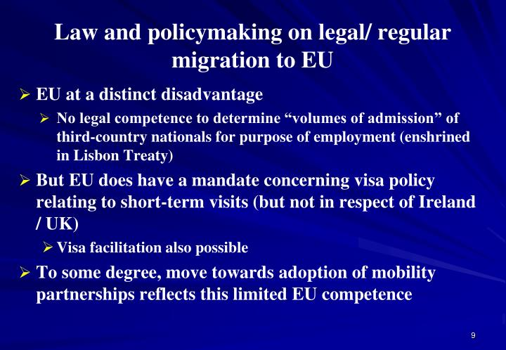 Law and policymaking on legal/ regular migration to EU