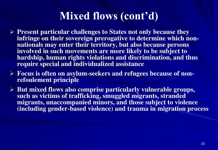 Mixed flows (cont'd)