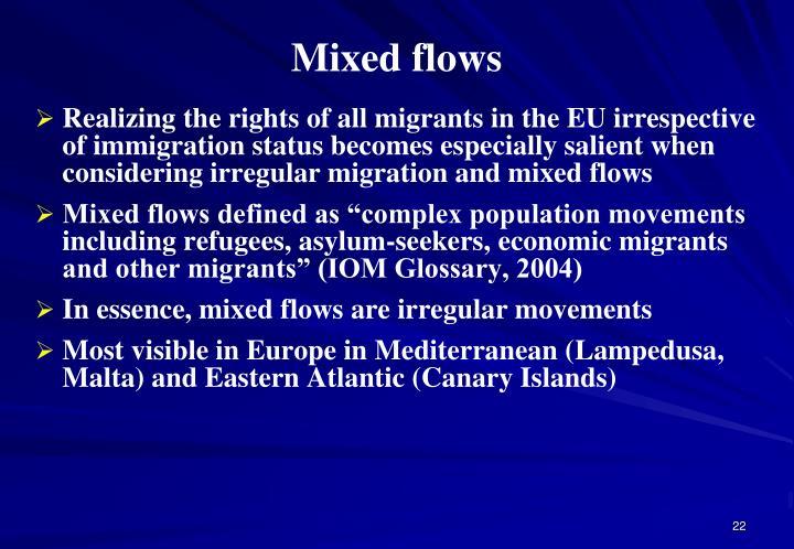 Mixed flows
