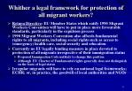 whither a legal framework for protection of all migrant workers
