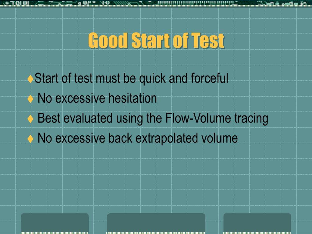 Good Start of Test
