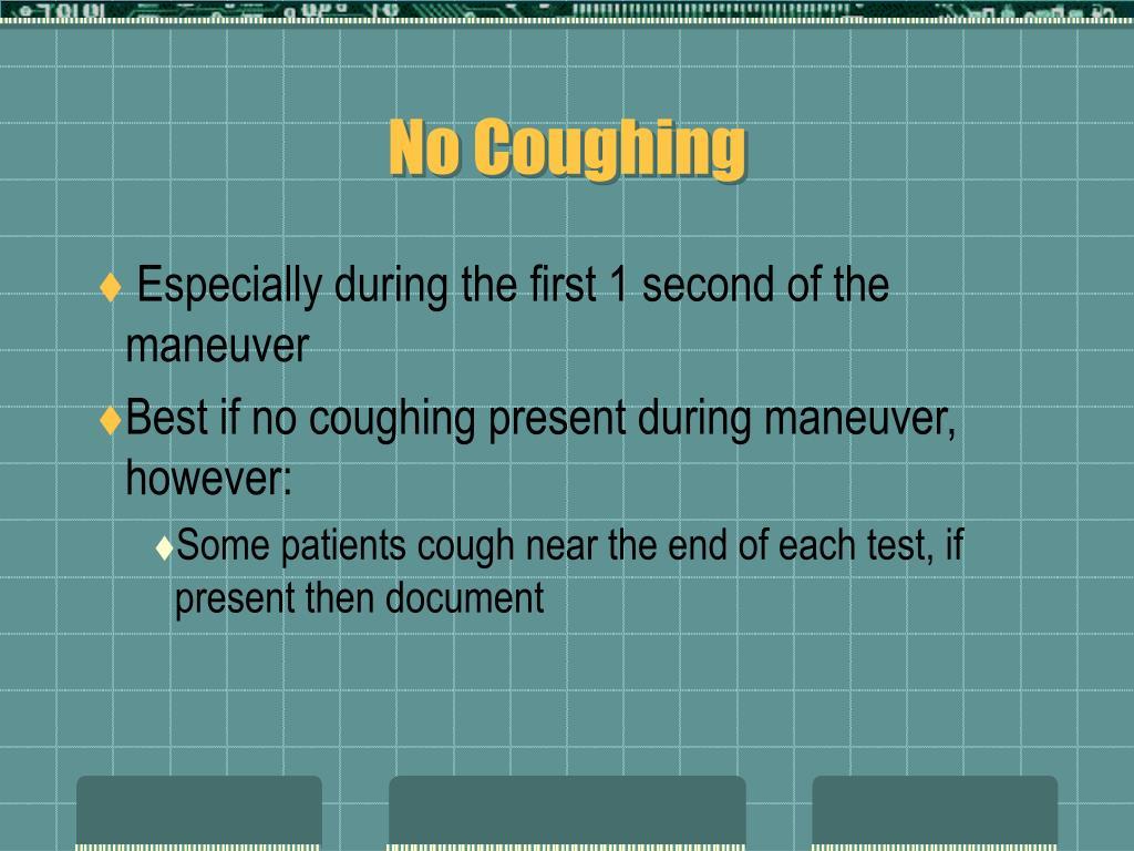 No Coughing