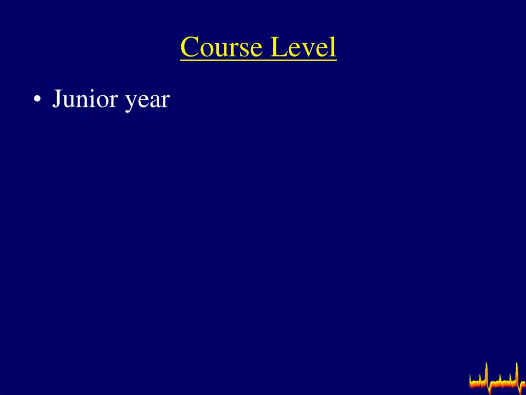 Course Level