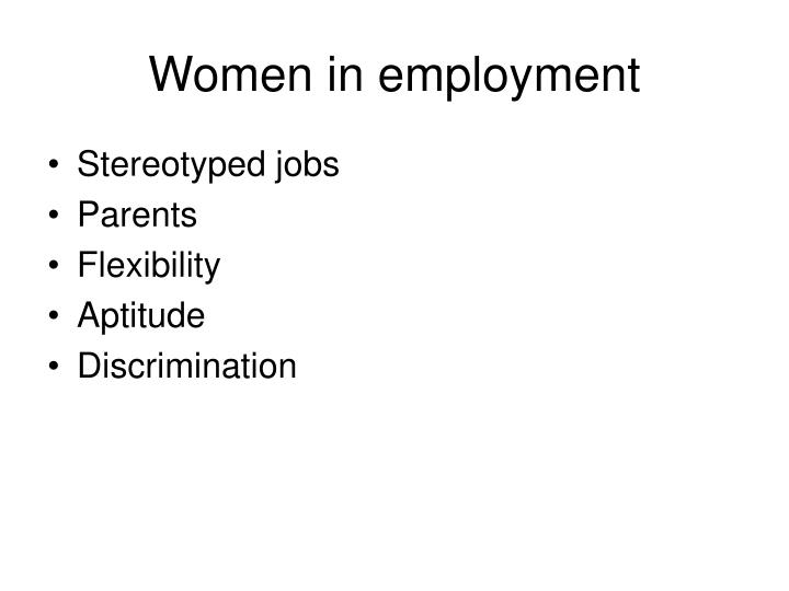 Women in employment