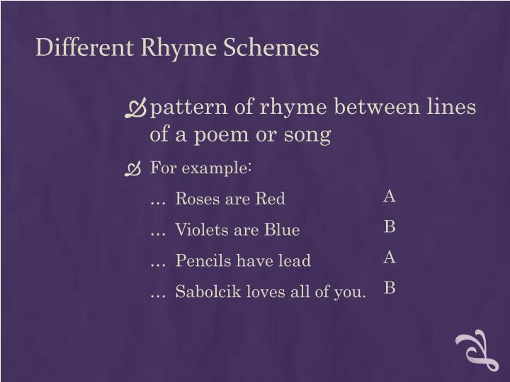 Different Rhyme Schemes