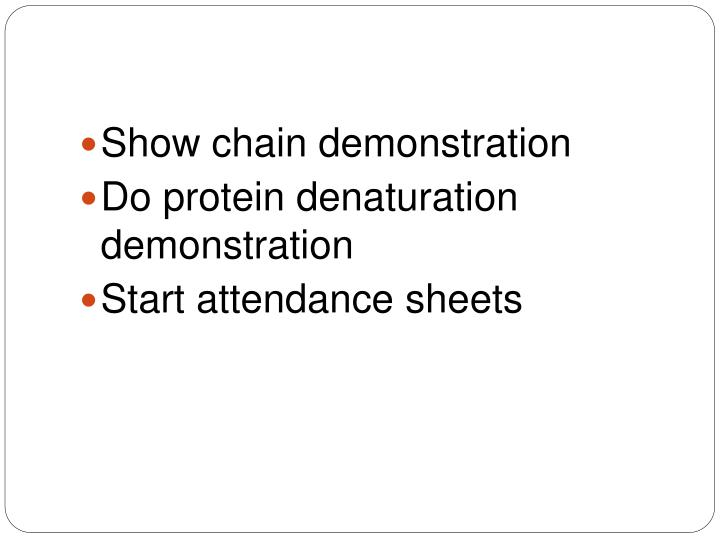Show chain demonstration