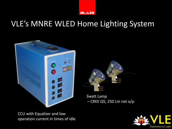 VLE's MNRE WLED Home Lighting System