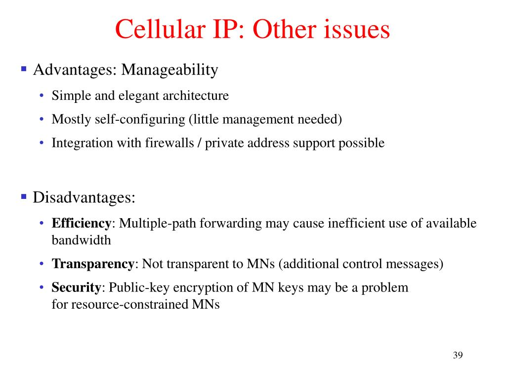 Cellular IP: Other issues