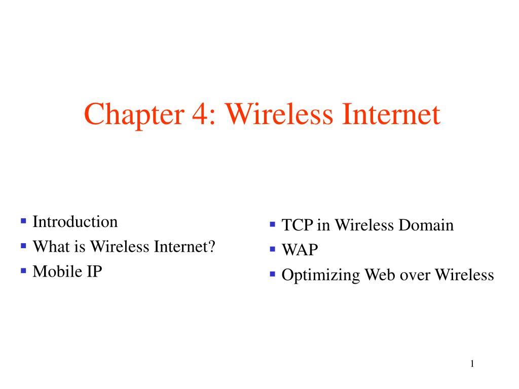 Chapter 4: Wireless Internet