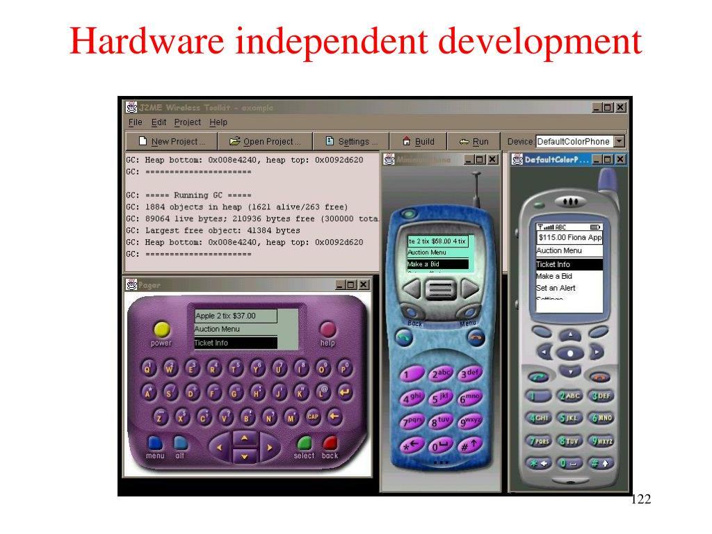 Hardware independent development