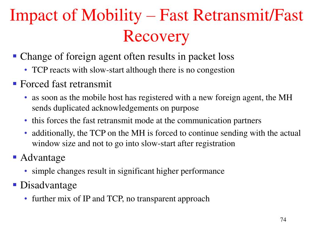 Impact of Mobility – Fast Retransmit/Fast Recovery