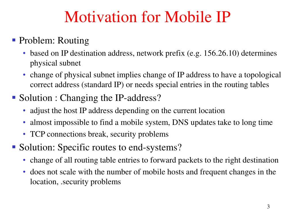 Motivation for Mobile IP