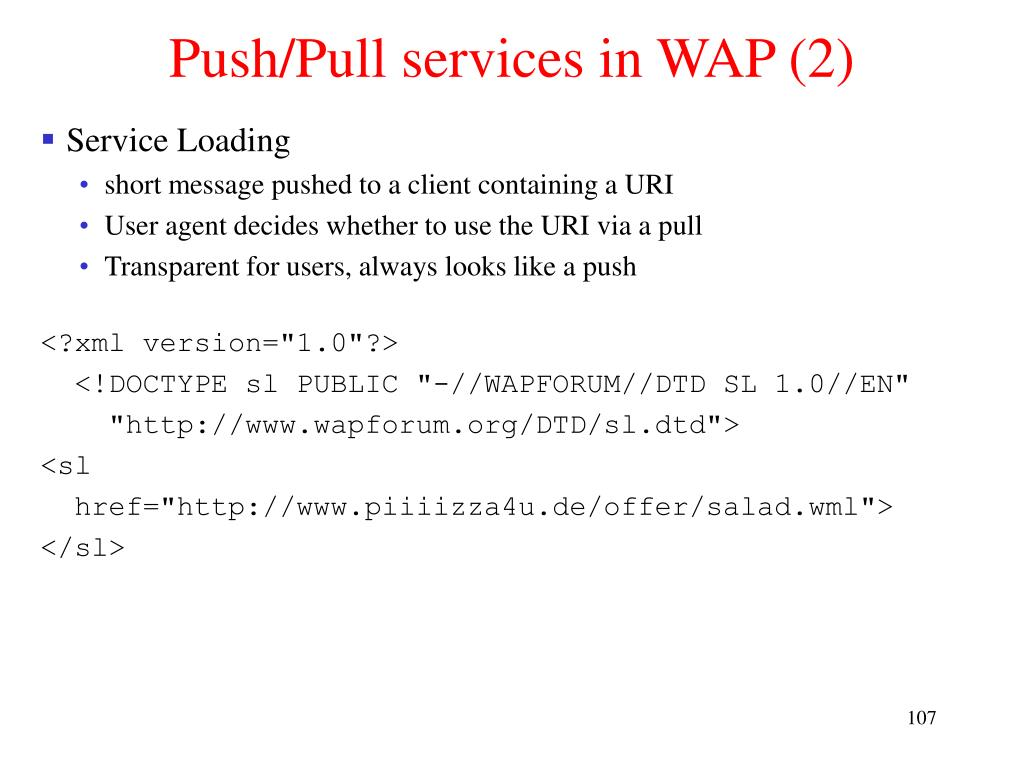 Push/Pull services in WAP (2)