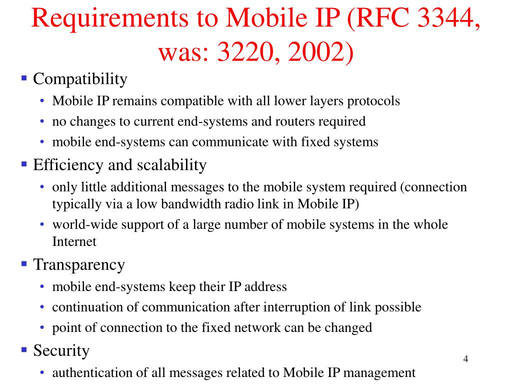 Requirements to Mobile IP (RFC 3344, was: 3220, 2002)