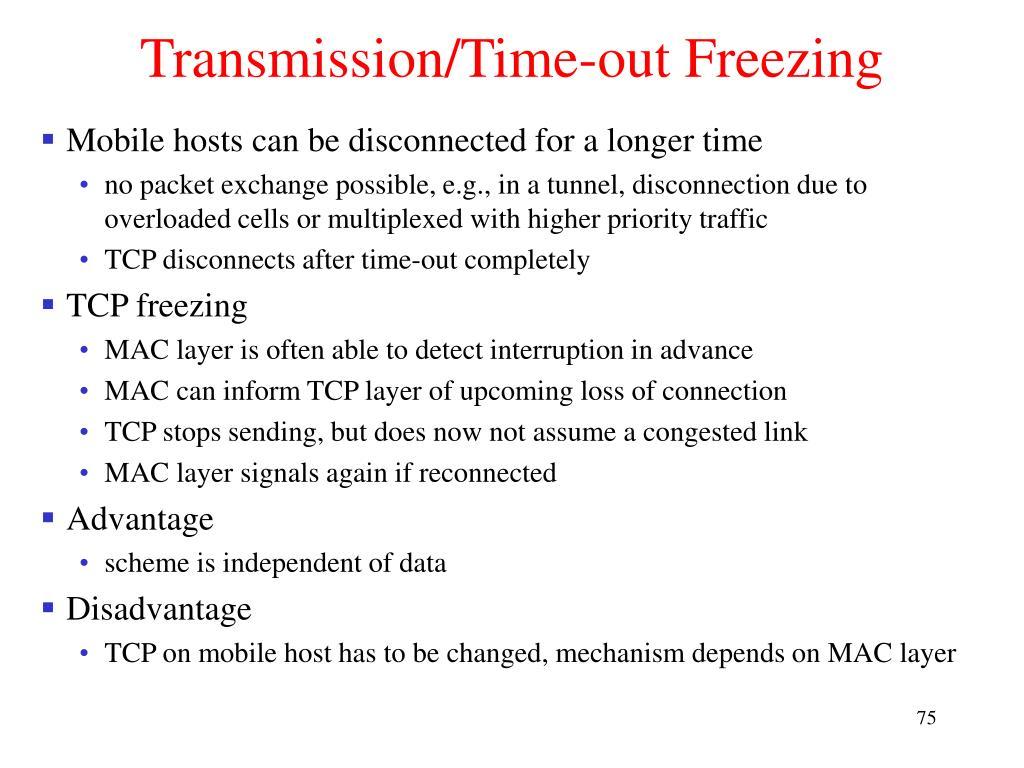 Transmission/Time-out Freezing