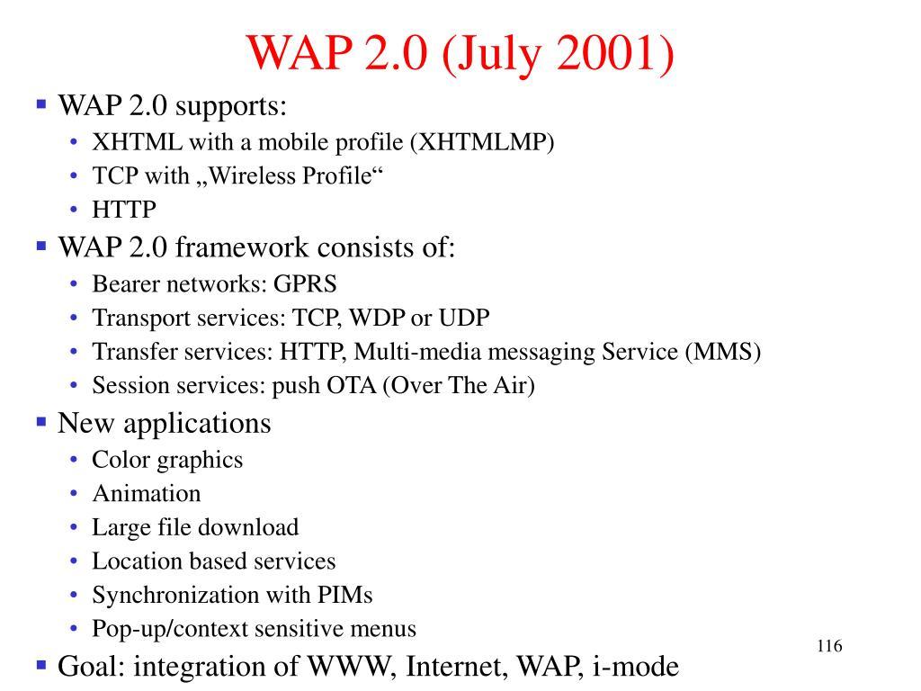 WAP 2.0 (July 2001)