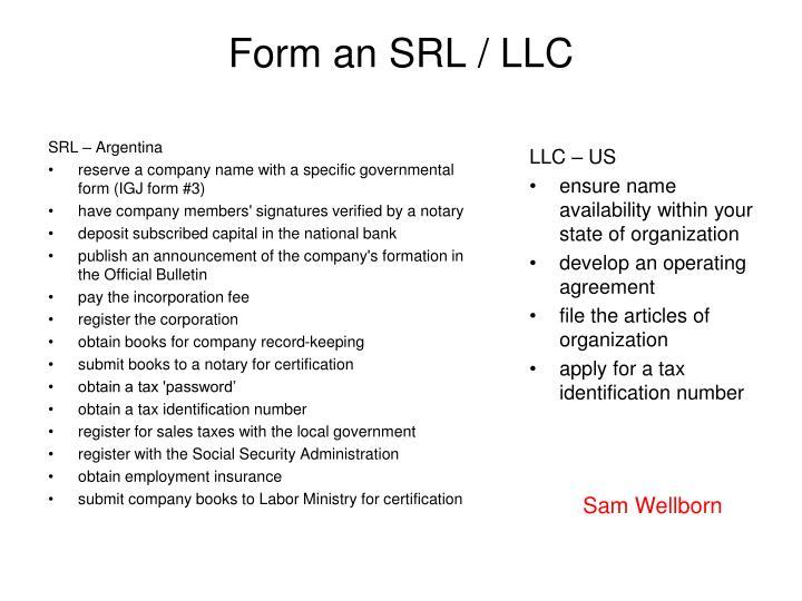 Form an SRL / LLC