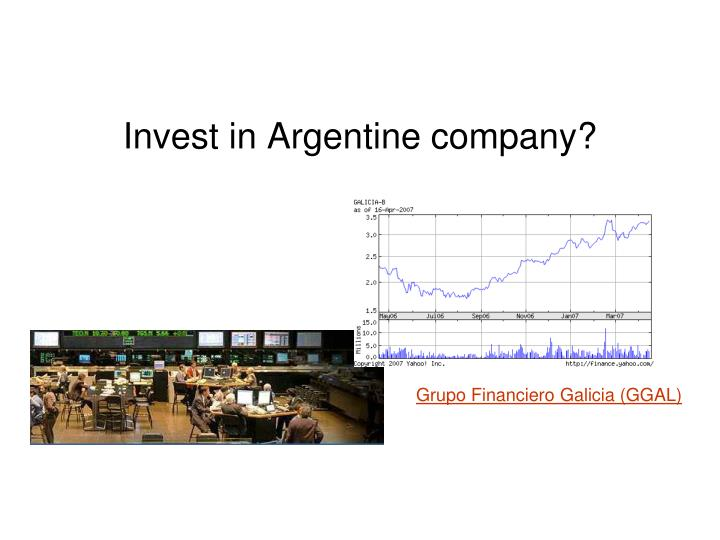 Invest in Argentine company?