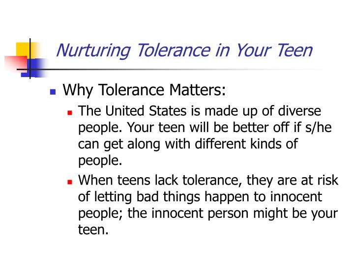 Nurturing tolerance in your teen