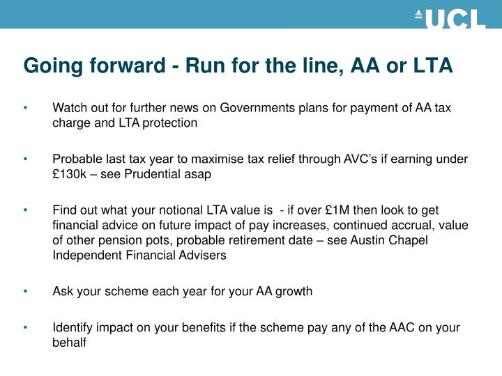 Going forward - Run for the line, AA or LTA
