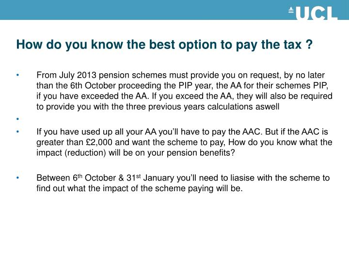How do you know the best option to pay the tax ?