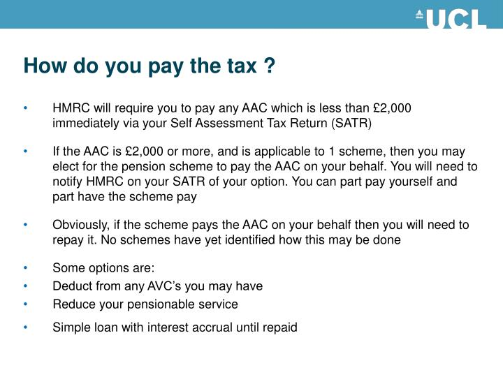 How do you pay the tax ?