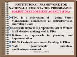 institutional framework for national afforestation programme forest development agency fda